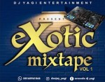 Dj Yagi - Exotic Mixtape Vol.1