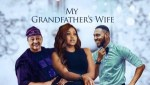 MOVIE: My Grandfather's Wife – Nollywood Movie