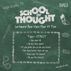 Teni x Real Warri Pikin – School Of Thought