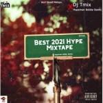 Dj Tmix - Best 2021 Hype Mixtape Ft. Hypeman Bobby Banks