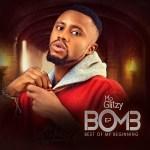 EP: Mo Glitzy - Best Of My Beginning (BOMB)