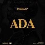 D'Mega P – Ada