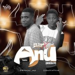 Dj Yagi Ft. Softi - Anu (Mercy)