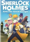 MOVIE: Sherlock Holmes And The Great Escape (2021)