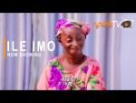 Ile Imo – Latest Yoruba Movie (2021)
