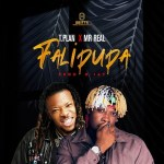 AUDIO + VIDEO: TPlan - Falipupa Ft. Mr Real