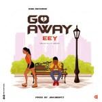 AUDIO + VIDEO: Eey – Go Away