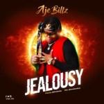 Aje Billz - Jealousy