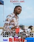Dj Rocky – Best Of Omah Lay Mixtape