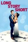 MOVIE: Long Story Short (2021)
