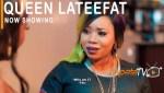 MOVIE: Queen Lateefat (Nollywood)