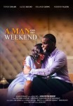 MOVIE: A Man For The Weekend (Nollywood)