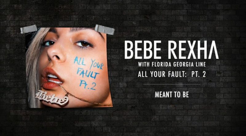 meant-to-be-lyrics-bebe-rexha-florida