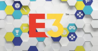 E3 2018 Announcements - E3 2018 Schedule - E3 2018