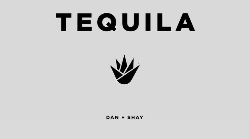 tequila lyrics dan shay