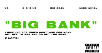 Big Bank Lyrics - YG Ft. Big Sean, 2 Chainz, and Nicki Minaj Big Bank