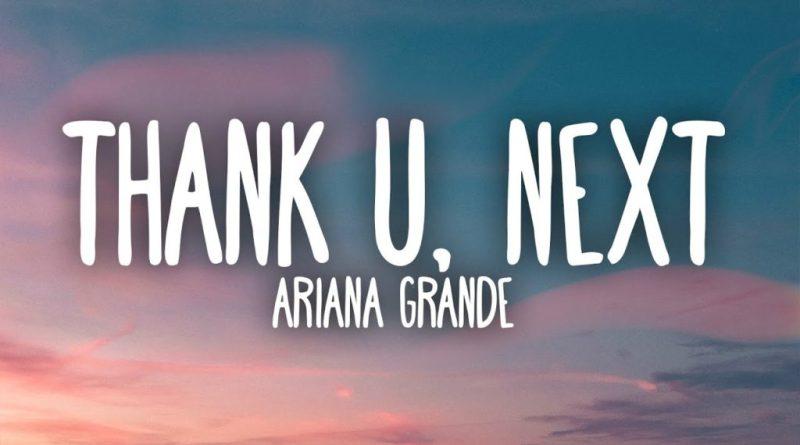 thank u next lyrics ariana grande