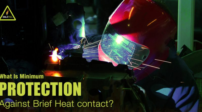 What Is Minimum Protection Against Brief Heat Contact & What Is ISO 11612_