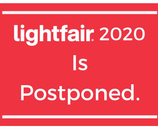 LightFair Postponed To Autumn