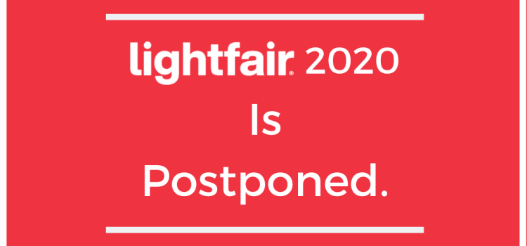 LightFair Postponed To Autumn
