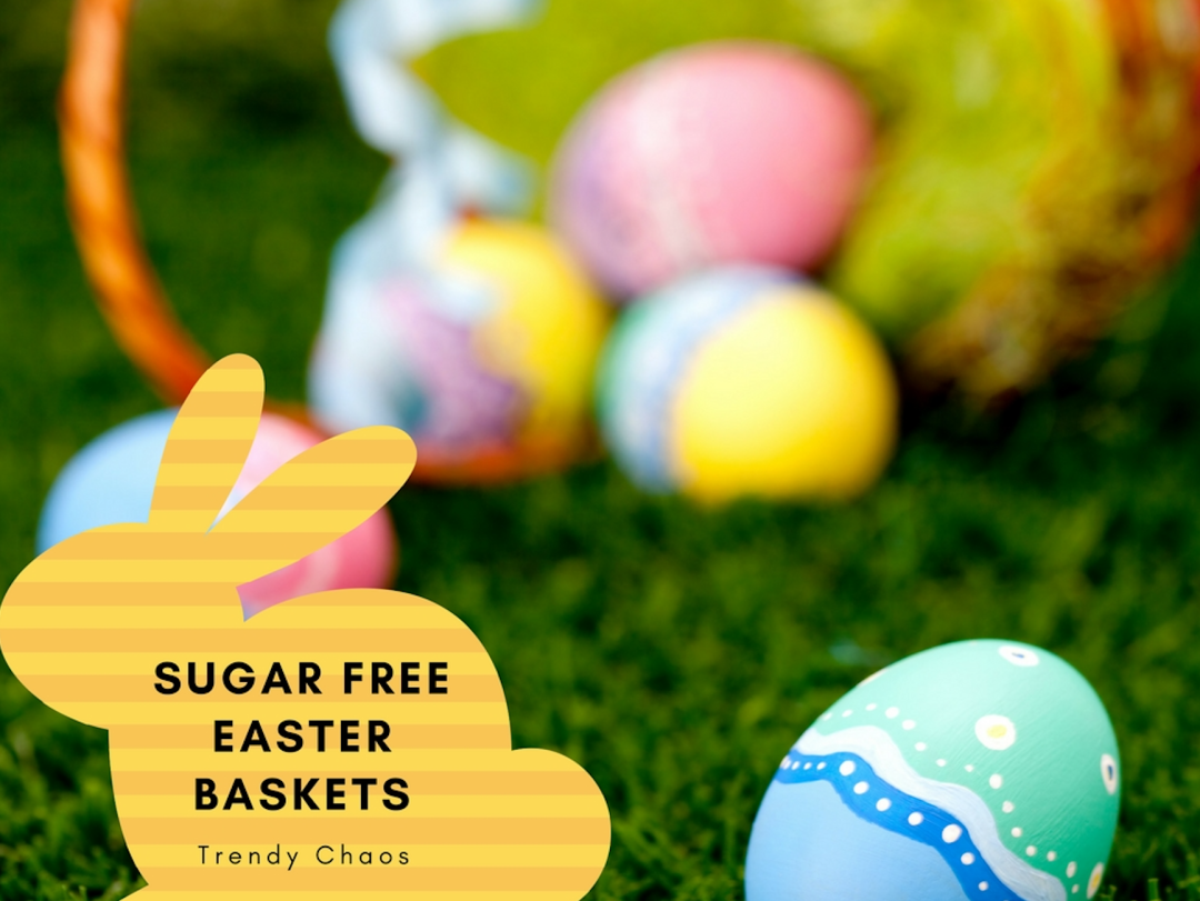 Sugar free easter baskets trendy chaos i am going for a sugar free easter basket and i am certain my kids will not mind one bit neither will my dentist negle Image collections