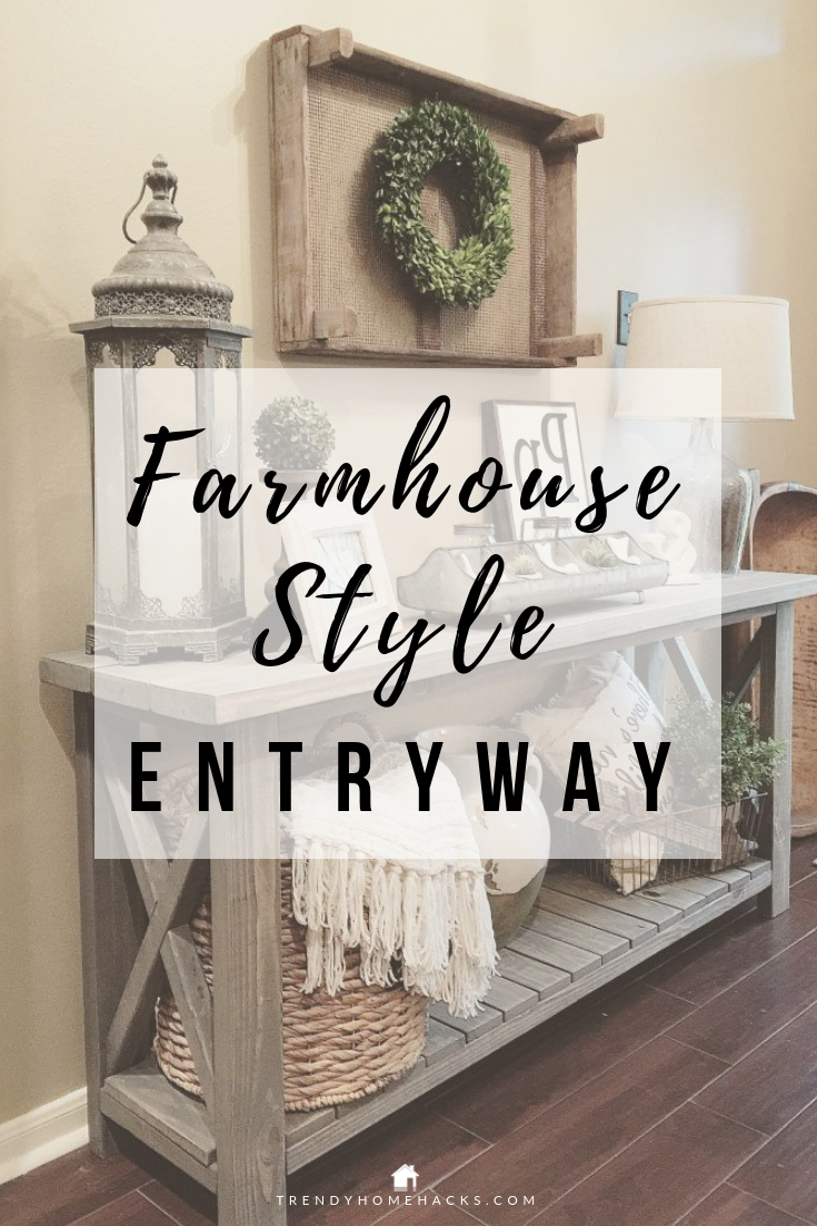 How To Create An Inviting Farmhouse Style Entryway