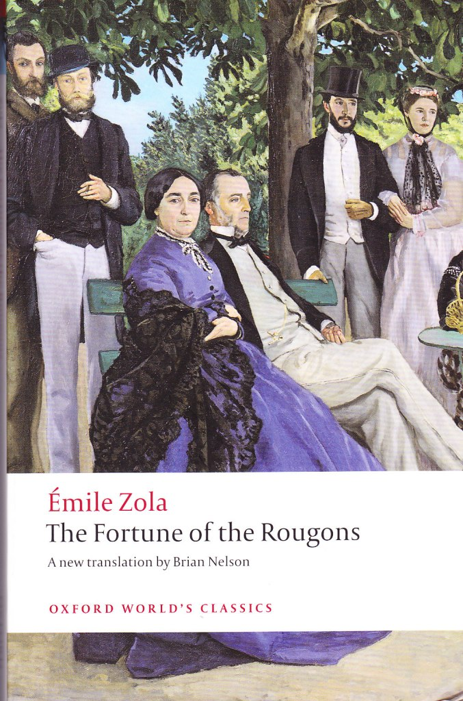 Emile Zola The Fortune of the Rougons