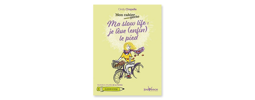 Cindy Chappelle - Ma slow life