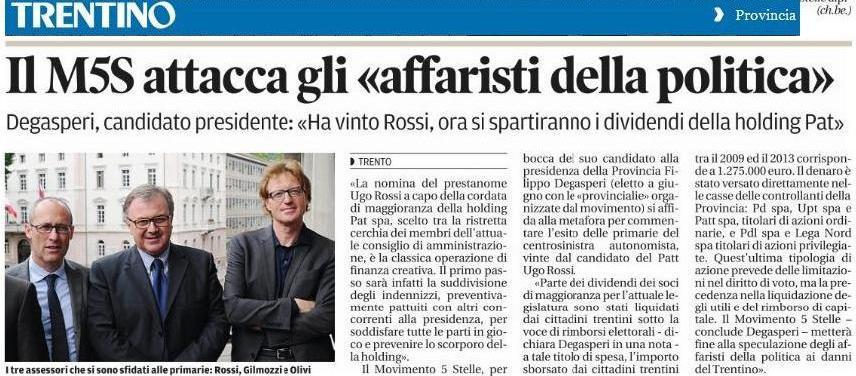 Gli affaristi della politica _ Trentino 17 luglio 2013
