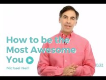 Life Coaching: How to be the Most Awesome You