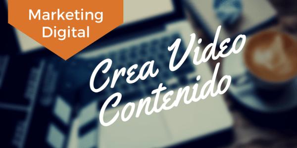 ¿Crear o no crear Video Contenido?