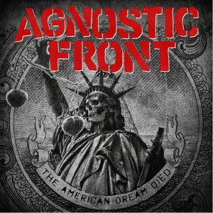 agnosticfront-theamericandreamdied