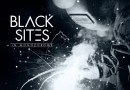 Chronique : BLACK SITES – In Monochrome