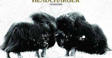 Chronique : HEADCHARGER – Hexagram