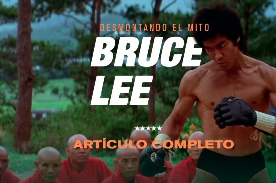 Bruce Lee: Desmontando el mito