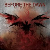 Before The Dawn - Rise Of The Phoenix - Artwork