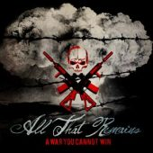 All The Remains - A War You Cannot Win