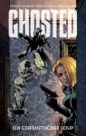 Ghosted 01 - Ein gespenstischer Coup - Tribe Online Magazin