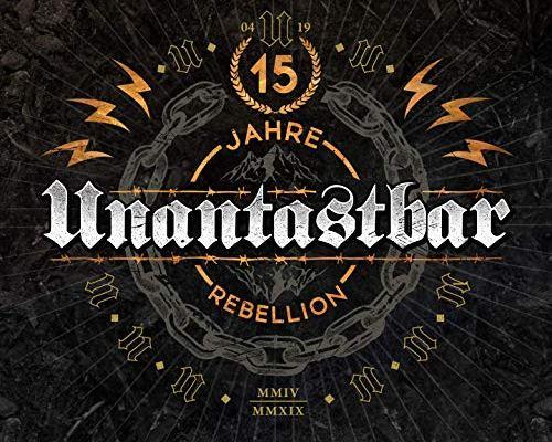 Unantastbar - 15 Jahre Rebellion