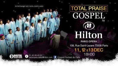 Concert Gospel avec Total Praise @ Hilton Opéra | Paris | Île-de-France | France