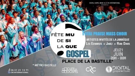 Fête de la musique avec Total Praise @ Place de la Bastille | Paris | Île-de-France | France