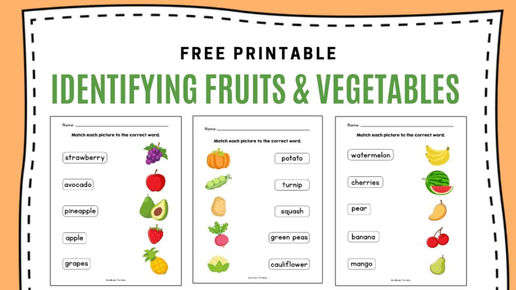 Identifying Fruits And Vegetables Learning Worksheets - Https://tribobot.com