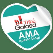 Tribù Golosa ama questo blog!