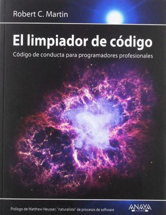 El limpiador de código: Código de conducta para programadores profesionales
