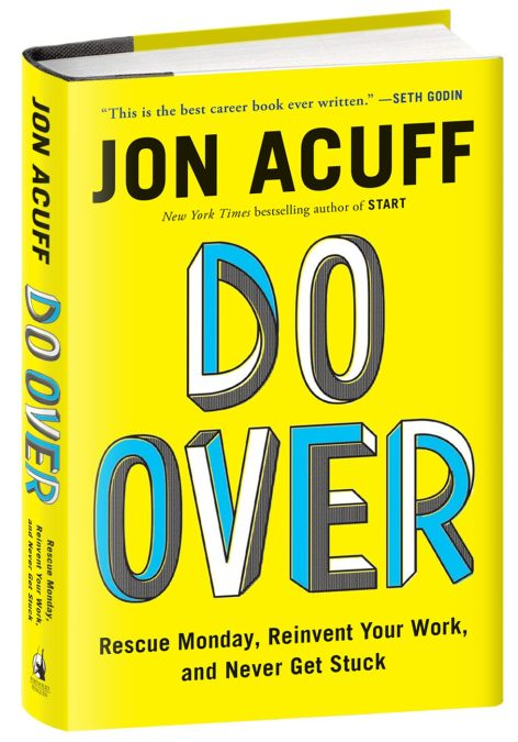 That Moment When I was Ridiculous with Jon Acuff