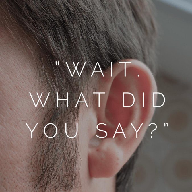 Um, *What Kind* of Hearing Loss?
