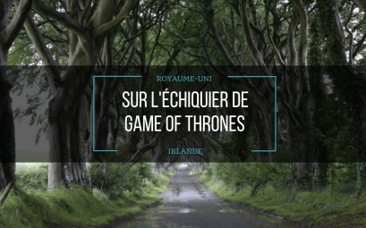 Trick Or Trip - Sur l'échiquier de game of thrones