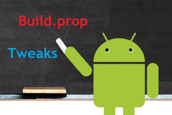 build-prop-tweaks-for-android