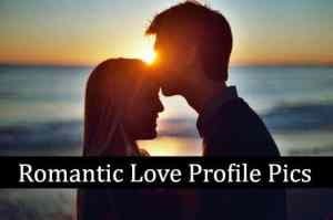 Romantic Love DPs Profile Pictures For Facebook & Whatsapp