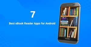 7 Best eBook Reader Apps for Android